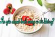 Ăn yến mạch buổi sáng có tốt không?
