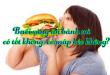 Buổi sáng ăn bánh mì có tốt không, có mập béo không?